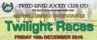 Join In The Fun - Racing On The Tweed - Twilight Meeting,
