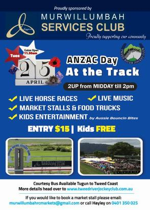 Be Seen At The TRJC On Anzac Day For An Action Packed Day Of Festivities To Be Enjoyed