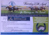 Enjoy The Thrill Of Thoroughbred Racing On The Tweed (Murwillumbah) the 25th Of April